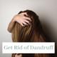 get-rid-of-dandruff